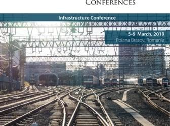 "05 – 06 martie 2019 Ediția a XIV-a a Conferințelor Club Feroviar ""Infrastructura"" Brașov, România"
