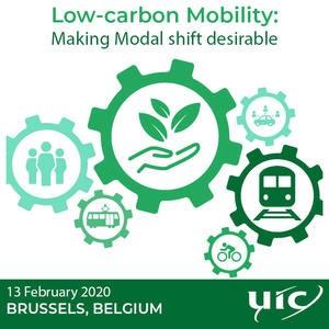 13 februarie 2020 Brussels, Belgia – UIC: Mobilitate cu emisii reduse de carbon: a face transferul modal dorit